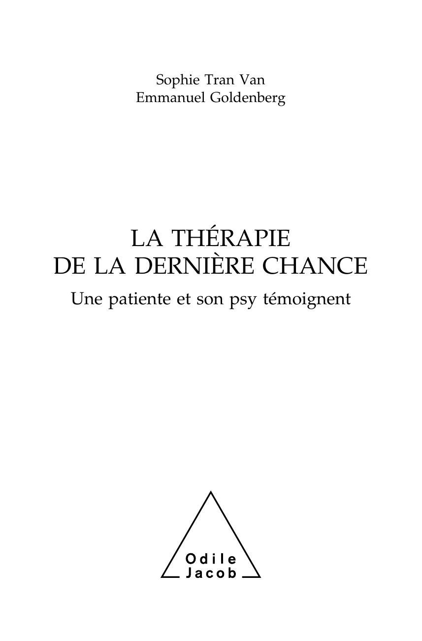 Thérapie de la dernière chance | Éditions Odile Jacob